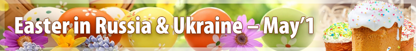 Easter in Russia & Ukraine - May'1
